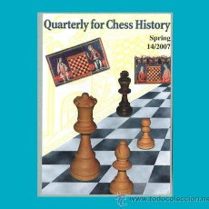 Coleccionismo deportivo: AJEDREZ QUARTERLY FOR CHESS HISTORY 14/2007 FIALA CHESS ECHECS SCHACH. Lote 49852732