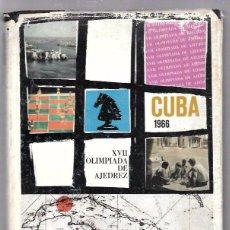 Coleccionismo deportivo: XVII OLIMPIADA DE AJEDREZ. CUBA 1966. EDICIONES DEPORTIVAS.. Lote 49871528