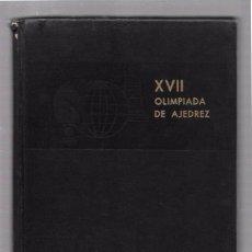 Coleccionismo deportivo: XVII OLIMPIADA DE AJEDREZ. CUBA 1966. EDICIONES DEPORTIVAS.. Lote 49871587