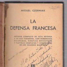Coleccionismo deportivo: LA DEFENSA FRANCESA. MIGUEL CZERNIAK. EDITORIAL SOPENA ARGENTINA. 1943. Lote 49872320