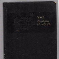 Coleccionismo deportivo: XVII OLIMPIADA DE AJEDREZ. CUBA 1966. EDICIONES DEPORTIVAS.. Lote 49873098