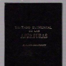 Coleccionismo deportivo: TRATADO ELEMENTAL DE LAS APERTURAS. P. A. ROMANOWSKY. EDITORIAL ORBE. HABANA.. Lote 49874205