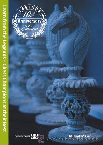 AJEDREZ. CHESS. LEARN FROM THE LEGENDS - MIHAIL MARIN. 2ND EDITION BOOK OF THE YEAR 2005 (Coleccionismo Deportivo - Libros de Ajedrez)