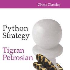 Coleccionismo deportivo: AJEDREZ. CHESS. PYTHON STRATEGY - TIGRAN PETROSIAN. Lote 49889103