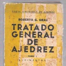 Coleccionismo deportivo: TRATADO GENERAL DE AJEDREZ. TOMO I. RUDIMENTOS. ROBERTO G. GRAU. ORBE. HABANA, 1961. Lote 50083044