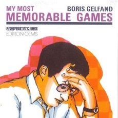 Coleccionismo deportivo: AJEDREZ. CHESS. MY MOST MEMORABLE GAMES - BORIS GELFAND. Lote 50204386