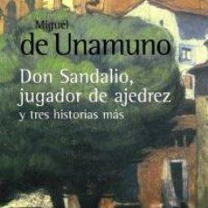 Coleccionismo deportivo: CHESS. LA NOVELA DE DON SANDALIO, JUGADOR DE AJEDREZ, Y TRES HISTORIAS MÁS - MIGUEL DE UNAMUNO. Lote 50275440