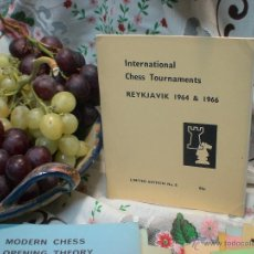 Coleccionismo deportivo: AJEDREZ. INTERNATIONAL CHESS TOURNAMENTS REYKJAVIK 1964 & 1966 DESCATALOGADO!!!. Lote 50648986