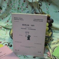 Coleccionismo deportivo: AJEDREZ. CHESS. BERLIN 1971 DESCATALOGADO!!!. Lote 50679882