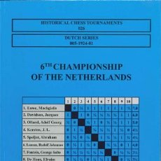 Coleccionismo deportivo: AJEDREZ. CHESS. 6TH CHAMPIONSHIP OF THE NETHERLANDS, AMSTERDAM 1924 DESCATALOGADO!!!. Lote 50698493