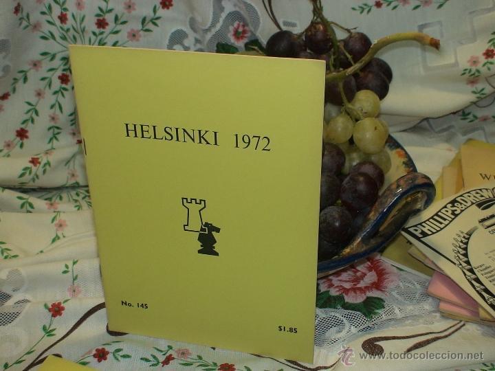 AJEDREZ. CHESS. HELSINKI 1972 DESCATALOGADO!!! (Coleccionismo Deportivo - Libros de Ajedrez)