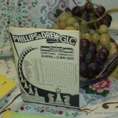 Coleccionismo deportivo: AJEDREZ. CHESS. PHILLIPS&DREW GLG. COUNTY HALL, LONDON 1984 DESCATALOGADO!!!. Lote 50731043