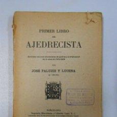 Coleccionismo deportivo: PRIMER LIBRO DEL AJEDRECISTA. JOSÉ PALUZIE Y LUCENA. 1938. 8ª EDICIÓN. TDK249. Lote 50739919