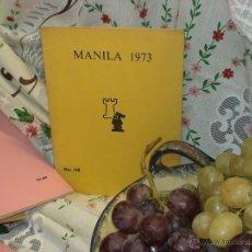 Coleccionismo deportivo: AJEDREZ. CHESS. MANILA 1973 DESCATALOGADO!!!. Lote 50778248