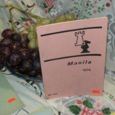 Coleccionismo deportivo: AJEDREZ. CHESS. MANILA 1974 DESCATALOGADO!!!. Lote 50794638