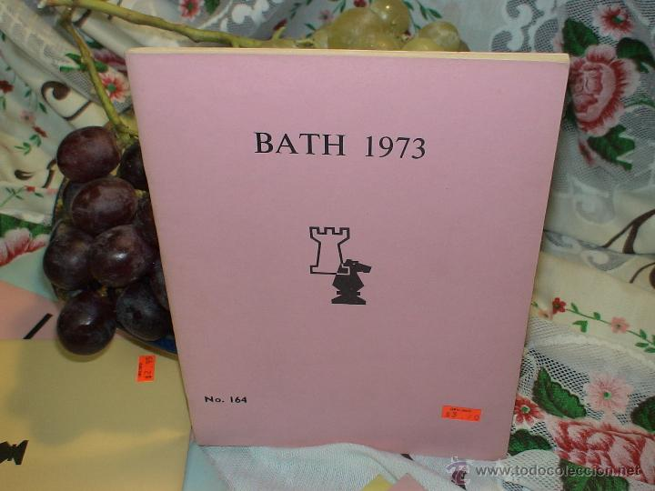 AJEDREZ. CHESS. BATH 1973 DESCATALOGADO!!! (Coleccionismo Deportivo - Libros de Ajedrez)