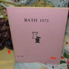 Coleccionismo deportivo: AJEDREZ. CHESS. BATH 1973 DESCATALOGADO!!!. Lote 50803693
