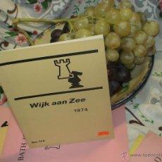 Coleccionismo deportivo: AJEDREZ. CHESS. WIJK AAN ZEE 1974 DESCATAQLOGADO!!!. Lote 50817427