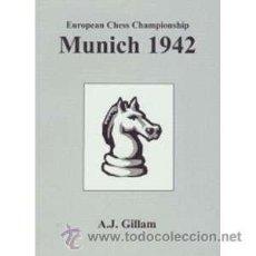 Coleccionismo deportivo: AJEDREZ. EUROPEAN CHESS CHAMPIONSHIP. MUNICH 1942 - A.J. GILLAM DESCATALOGADO!!!. Lote 50826033