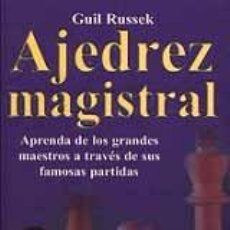 Coleccionismo deportivo: AJEDREZ MAGISTRAL - GUIL RUSSEK. Lote 163014698