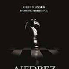 Coleccionismo deportivo: AJEDREZ . ENTRENAMIENTO BÁSICO - GUIL RUSSEK. Lote 163014640