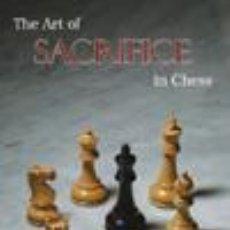 Coleccionismo deportivo: AJEDREZ. THE ART OF SACRIFICE IN CHESS - RUDOLF SPIELMANN. Lote 50948864