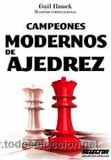 CAMPEONES MODERNOS DE AJEDREZ - GUIL RUSSEK (Coleccionismo Deportivo - Libros de Ajedrez)