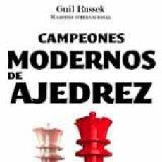 Coleccionismo deportivo: CAMPEONES MODERNOS DE AJEDREZ - GUIL RUSSEK. Lote 50957662