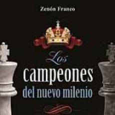 Coleccionismo deportivo: AJEDREZ. LOS CAMPEONES DEL NUEVO MILENIO - ZENÓN FRANCO. Lote 50962875