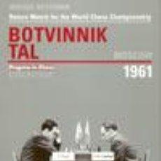 Coleccionismo deportivo: AJEDREZ. CHESS. BOTVINNIK V TAL MOSCOW 1961 - MIKHAIL BOTVINNIK. Lote 115089475