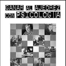Coleccionismo deportivo: GANAR AL AJEDREZ CON PSICOLOGÍA - PAL BENKO/BURT HOCHBERG. Lote 53572156