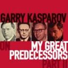 Coleccionismo deportivo: AJEDREZ. CHESS. MY GREAT PREDECESSORS PART II - GARRY KASPAROV. Lote 51369483
