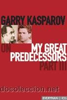 Coleccionismo deportivo: Ajedrez. Chess. My Great Predecessors Part III - Garry Kasparov - Foto 1 - 51447246