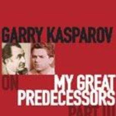 Coleccionismo deportivo: AJEDREZ. CHESS. MY GREAT PREDECESSORS PART III - GARRY KASPAROV. Lote 51447246