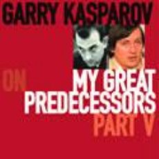 Coleccionismo deportivo: AJEDREZ. CHESS. MY GREAT PREDECESSORS PART V - GARRY KASPAROV. Lote 51453034
