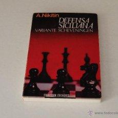 Coleccionismo deportivo: DEFENSA SICILIANA, A.S. NIKITIN, VARIANTE SCHEVENINGEN. Lote 51491653