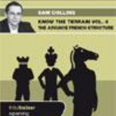 Coleccionismo deportivo: AJEDREZ. CHESS. KNOW THE TERRAIN. VOL. 4 THE ADVANCE FRENCH STRUCTURE - SAM COLLINS DVD. Lote 51579261