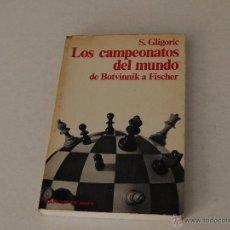 Coleccionismo deportivo: AJEDREZ. LOS CAMPEONATOS DEL MUNDO.. Lote 51586689