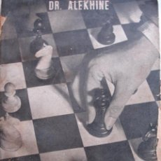 Coleccionismo deportivo - GRAN TORNEO INTERNACIONAL AJEDREZ MADRID 1943.ALEKHINE.218 PG - 51640054