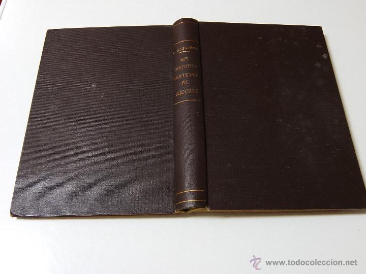 Coleccionismo deportivo: MIS MEJORES PARTIDAS DE AJEDREZ 1924.1937. UNICA EDICION AUTORIZADA. - Foto 5 - 51656210
