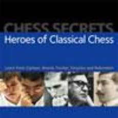 Coleccionismo deportivo: AJEDREZ. CHESS SECRETS: HEROES OF CLASSICAL CHESS - CRAIG PRITCHETT. Lote 52313660