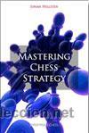 AJEDREZ. MASTERING CHESS STRATEGY - JOHAN HELLSTEN (Coleccionismo Deportivo - Libros de Ajedrez)