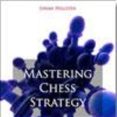 Coleccionismo deportivo: AJEDREZ. MASTERING CHESS STRATEGY - JOHAN HELLSTEN. Lote 52376362