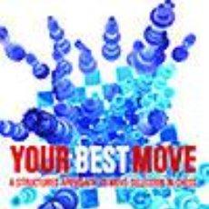 Coleccionismo deportivo: AJEDREZ. CHESS. YOUR BEST MOVE - PER OSTMAN. Lote 52389356