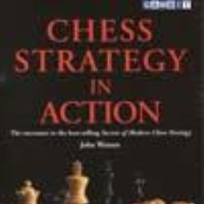Coleccionismo deportivo: AJEDREZ. CHESS STRATEGY IN ACTION - JOHN WATSON. Lote 52488351