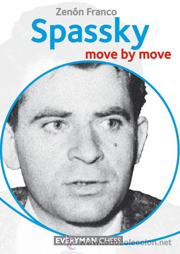 AJEDREZ. CHESS. SPASSKY: MOVE BY MOVE - ZENON FRANCO (Coleccionismo Deportivo - Libros de Ajedrez)