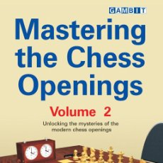 Coleccionismo deportivo: AJEDREZ. MASTERING THE CHESS OPENINGS - VOLUME 2 - JOHN WATSON. Lote 52571224