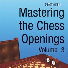 Coleccionismo deportivo: AJEDREZ. MASTERING THE CHESS OPENINGS - VOLUME 3 - JOHN WATSON. Lote 52611148