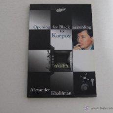 Coleccionismo deportivo: AJEDREZ. CHESS.CHESS STAR - OPENING FOR BLACK ACCORDING TO KARPOV. Lote 52617842