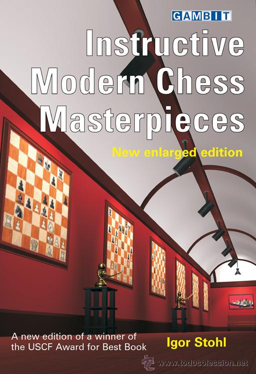 Coleccionismo deportivo: Ajedrez. Instructive Modern Chess Masterpieces - Igor Stohl - Foto 1 - 52628623